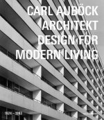 Carl Aubock Architekt 1924 - 1993