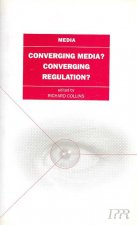 Converging Media, Convergent Regulation?
