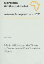 Ethnic Militias and the Threat to Democracy in Post-transition Nigeria