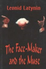 Face-maker and the Muse
