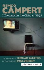 I Dreamed in the Cities at Night
