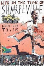 Life in the Time of Sharpeville