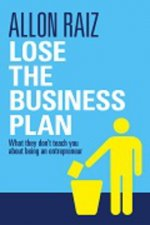 Lose the Business Plan