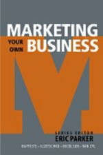 Marketing Your Own Business