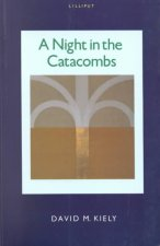 Night in the Catacombs