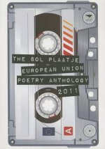 Sol Plaatje European Union Poetry Anthology 2011