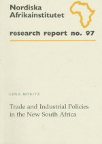 Trade and Industrial Policies in the New South Africa
