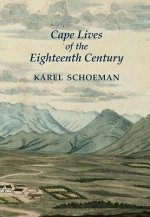 Cape Lives of the Eighteenth Century