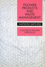 Polymer Products and Waste Management