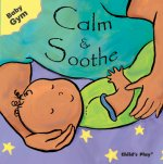 Calm and Soothe
