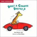 Does a Giraffe Drive?