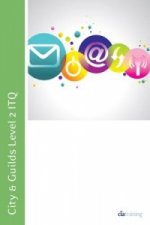 City & Guilds Level 2 ITQ - Unit 208 - Using Email Using Microsoft Outlook 2010