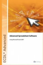 ECDL Advanced Syllabus 2.0 Module AM4 Spreadsheets Using Excel 2007