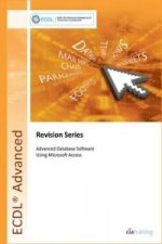 ECDL Advanced Syllabus 2.0 Revision Series Module AM5 Database