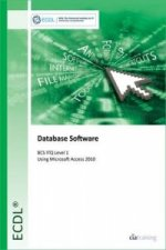 ECDL Database Software Using Access 2010 (BCS ITQ Level 1)