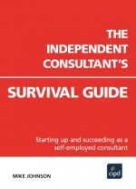 Independent Consultant's Survival Guide