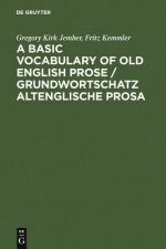 Basic Vocabulary of Old English Prose / Grundwortschatz Altenglische Prosa