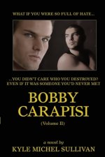 Bobby Carapisi Vol 2