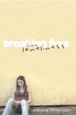 Breaking Free from Loneliness