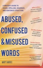 Abused, Confused, and Misused Words