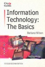 Information Technology: the Basics