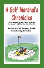 Golf Marshal's Chronicles