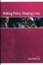 Making Policy, Shaping Lives