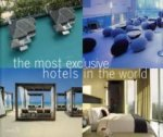 Most Exclusive Hotels in the World