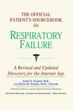 Official Patient's Sourcebook on Respiratory Failure
