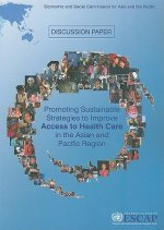 Promoting Sustainable Strategies to Improve Access to Health Care in the Asian and Pacific Region