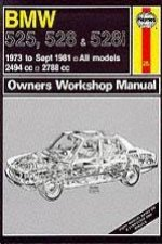 B. M. W. 525, 528 and 528i 1973-81 Owner's Workshop Manual