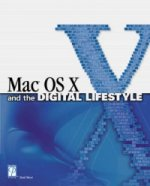 Mac OS X Digital Lifestyle