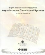 8th International Symposium on Advanced Research in Asynchronous Circuits and Systems (ASYNC 2002)