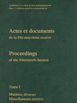 Proceedings / Actes Et Documents of the XIXth Session of the Hague Conference on Private International Law