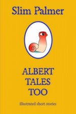 Albert Tales Too