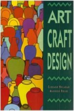 Art, Craft, Design