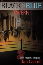 Blacknblue Tavern, Book Three