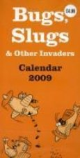 Bugs, Slugs and Other Invaders Super Slim Calendar