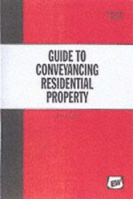 Guide to Conveyancing Residential Property