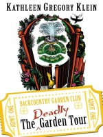 Deadly Garden Tour