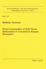 Direct Computation of Soft-tissue Deformation in Craniofacial Surgery Simulation