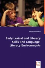 Early Lexical and Literacy Skills and Language-Literacy Environments