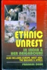 Ethnic Unrest: in India and Her Neighbours