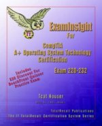 Examinsight for Comptia A+ Operating System Technology Exam 220-232