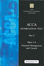Acca Part 2: Paper 2.4 - Financial Management and Control