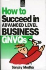 HOW TO SUCCEED IN ADVANCED LEVEL BUSINES