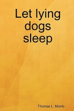 Let Lying Dogs Sleep