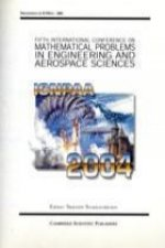 Proceedings of International Conference on Nonlinear Problems in Aviation and Aerospace ICNPAA 2004