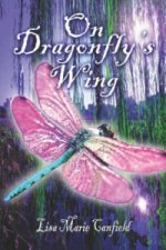 On Dragonfly's Wing