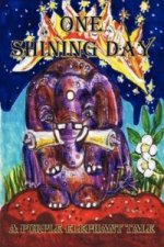 Purple Elephant Tale - One Shining Day
